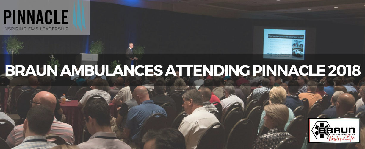 Braun Ambulances to Attend Pinnacle Conference