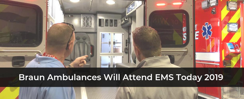 Braun Ambulances to Attend EMS Today 2019