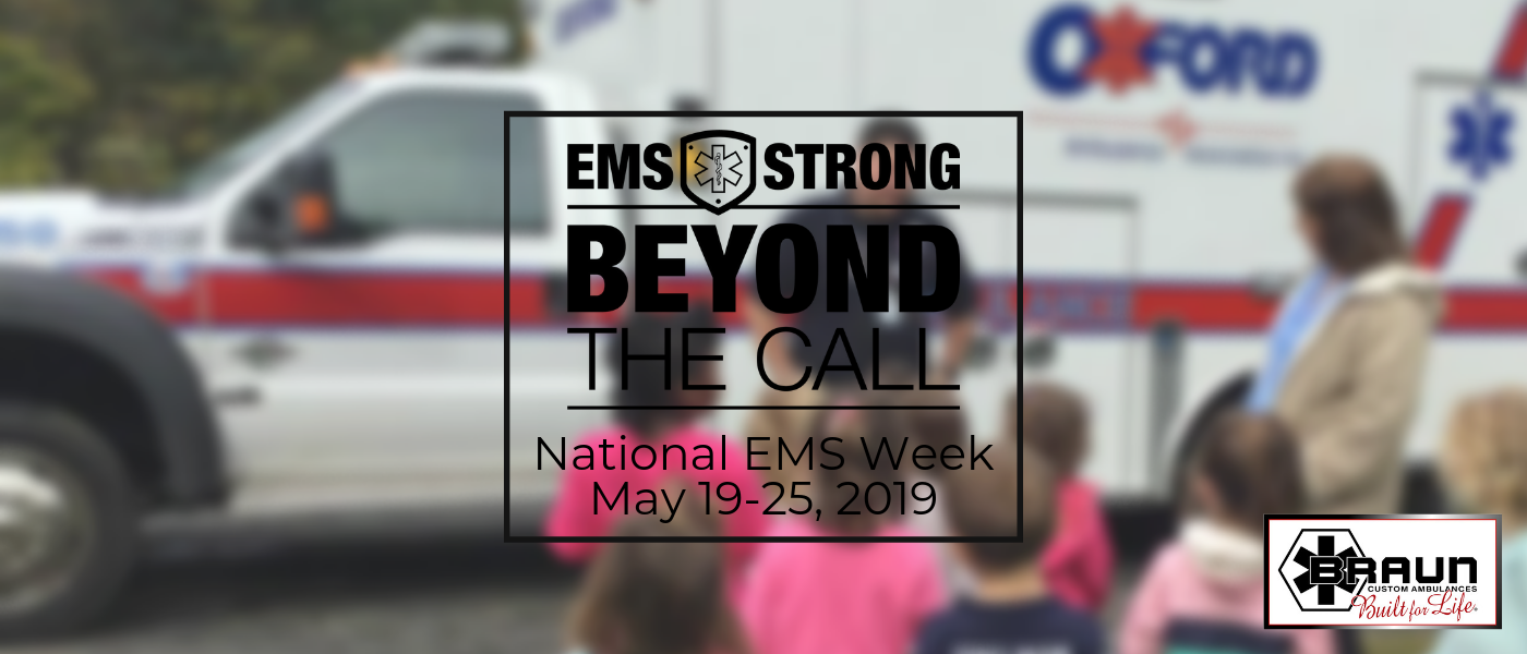 Braun Ambulances Plans to Celebrate National EMS Week