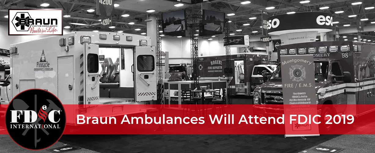 Braun Ambulances to Attend FDIC 2019!