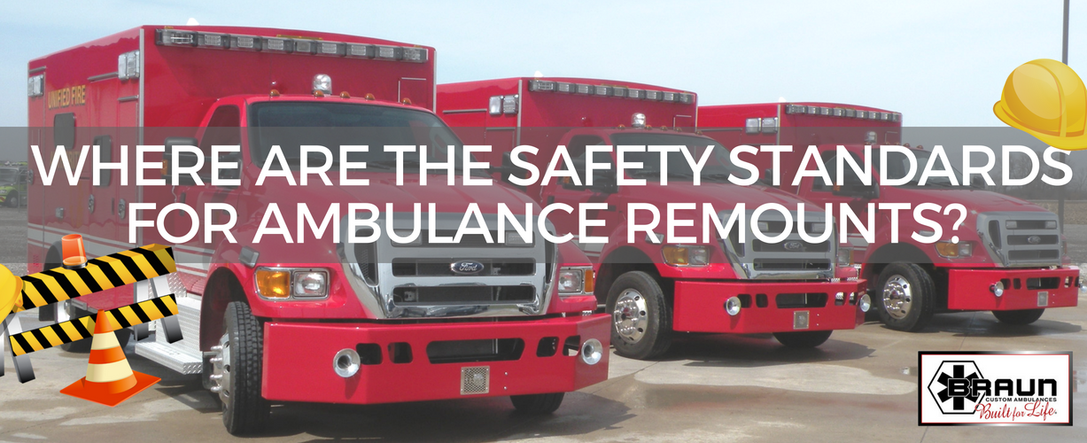 Safely Remounting Ambulances: Where are the standards?